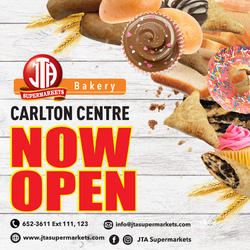 JTA BAKERY IS NOW OPEN AT CARLTON CENTRE