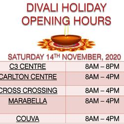 PUBLIC HOLIDAY OPENING HOURS - DIVALI