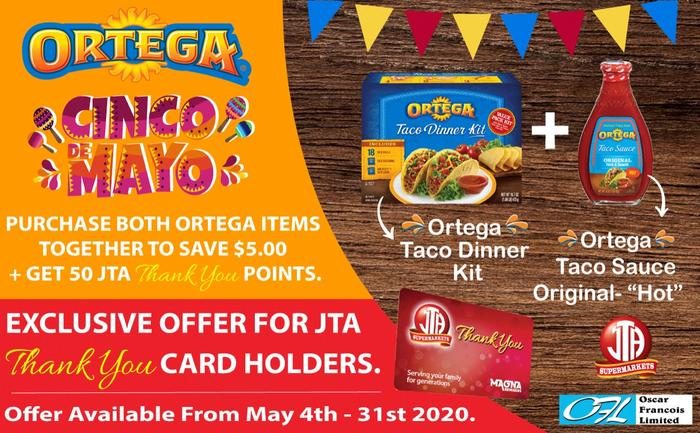 ORTEGA EXCLUSIVE OFFER for JTA Thank You Cardholders